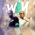 [MUSIC] Femzee Ft. Zlatan – Way