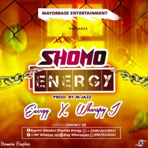 FAST DOWNLOAD: Energy X Wharspy J - Shomo Energy