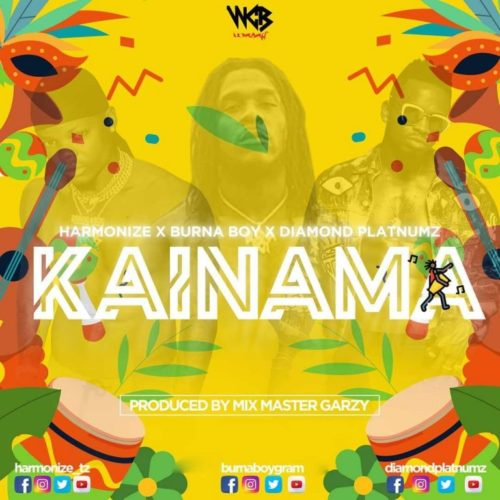 [Music] Harmonize – Kainama ft. Burna Boy x Diamond Platnumz