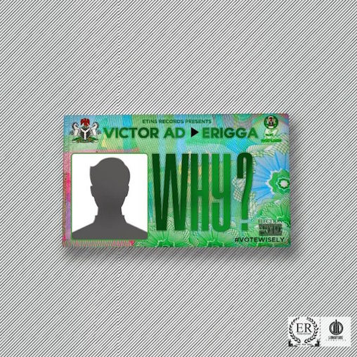 [MUSIC] Victor AD Ft. Erigga – Why