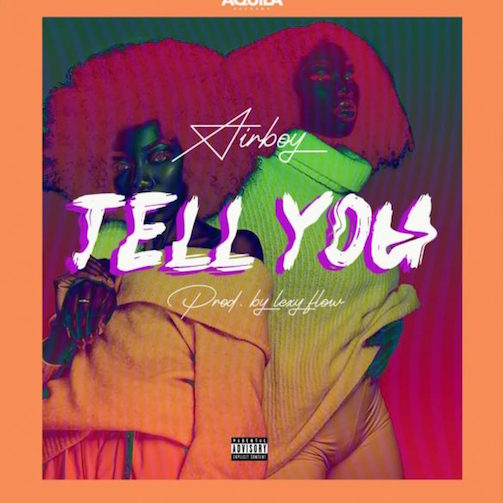 [Music] AirBoy – Tell You