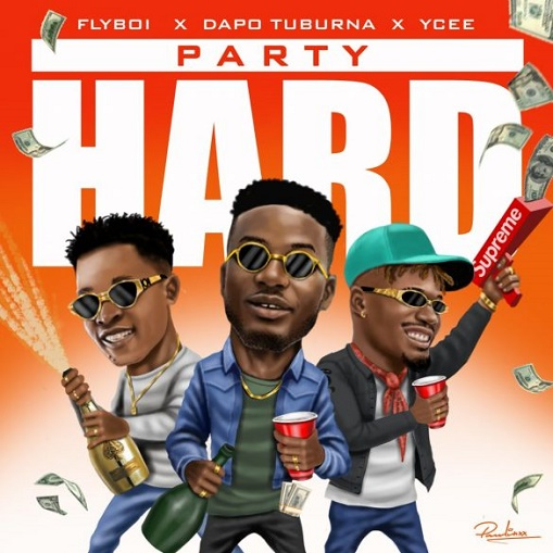 [Music] Flyboi x Ycee x Dapo Tuburna – Party Hard