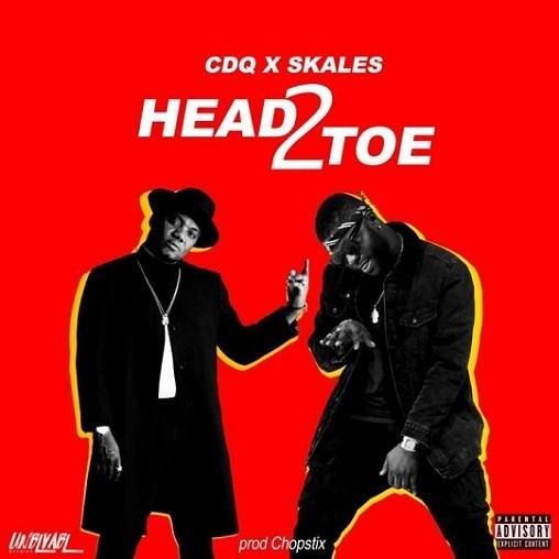 [Music] CDQ x Skales x Chopstix – Head 2 Toe
