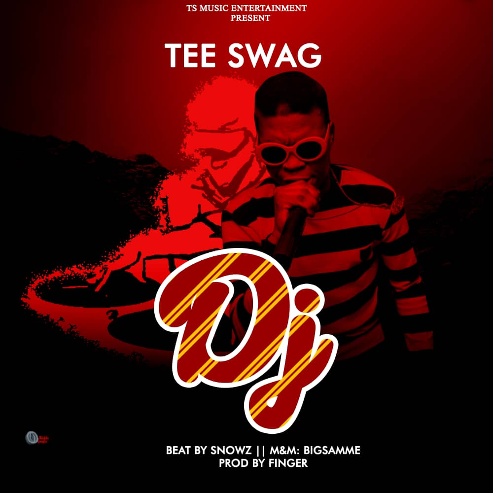 [Music] Tee Swag - All Dj's (Prod. By Finger)
