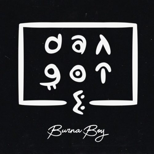 [Music] Burna Boy – Dangote