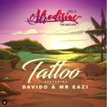 [Music] Del B ft. Davido x Mr Eazi – Tattoo