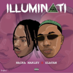 [Music] Naira Marley ft. Zlatan – Illuminati