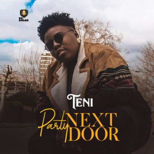 [Music] Teni – Party Next Door