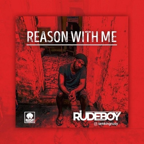 Music: Rudeboy – Reason With Me