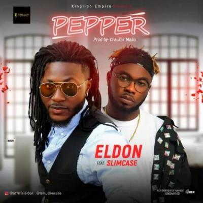 Music: Eldon Ft. Slimcase – Pepper