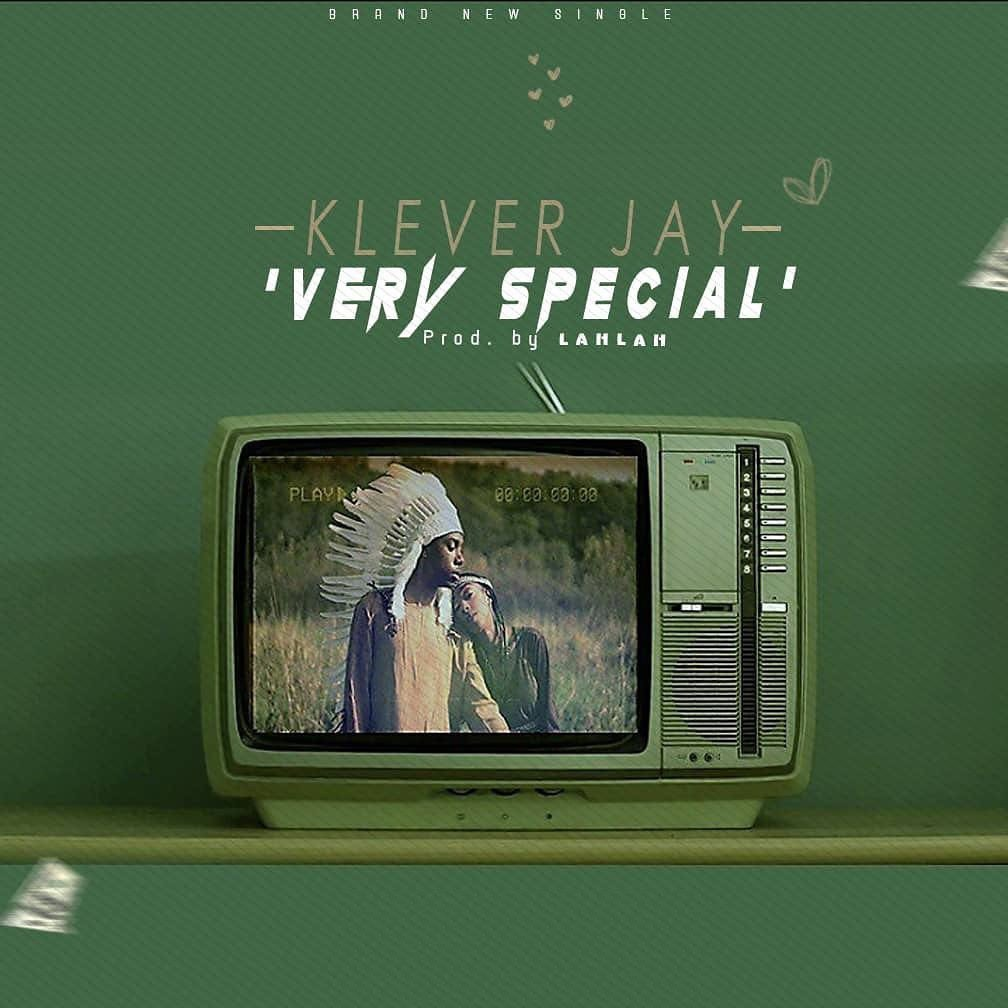 Music: Klever Jay – Very Special