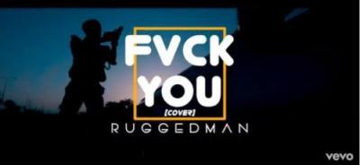 Music + Video: Ruggedman – Fvck You (cover)