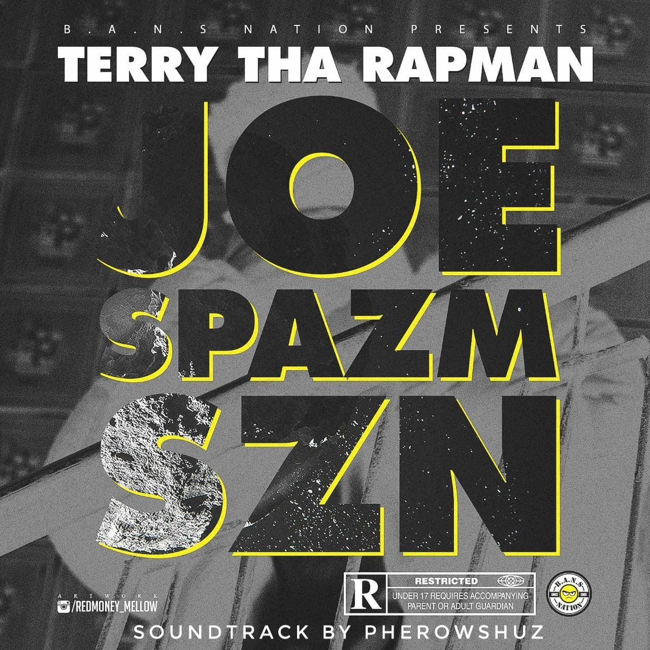 Music: Terry Tha Rapman – Joe Spazm Szn