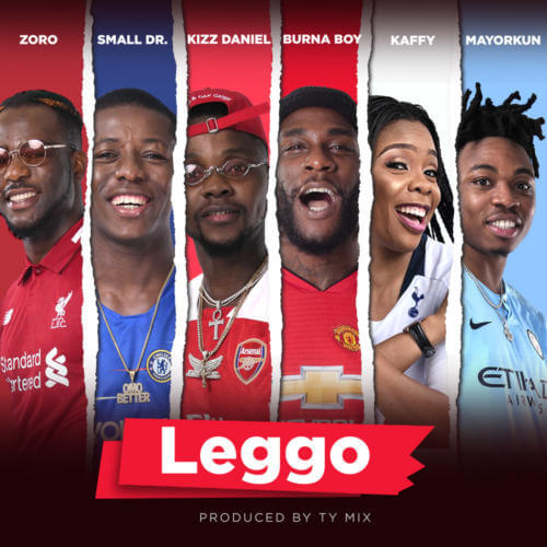 Music: Burna Boy x Kizz Daniel x Mayorkun x Small Doctor – Leggo