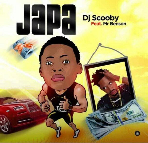 Music: DJ Scooby X Mr Benson – Japa