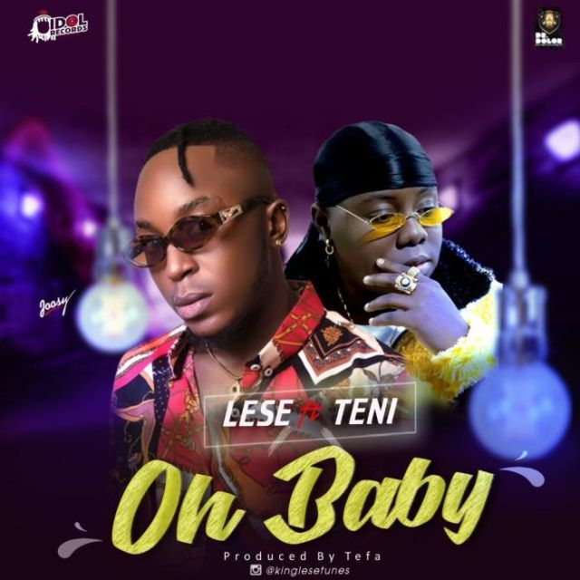 Music: Lese X Teni – Oh Baby