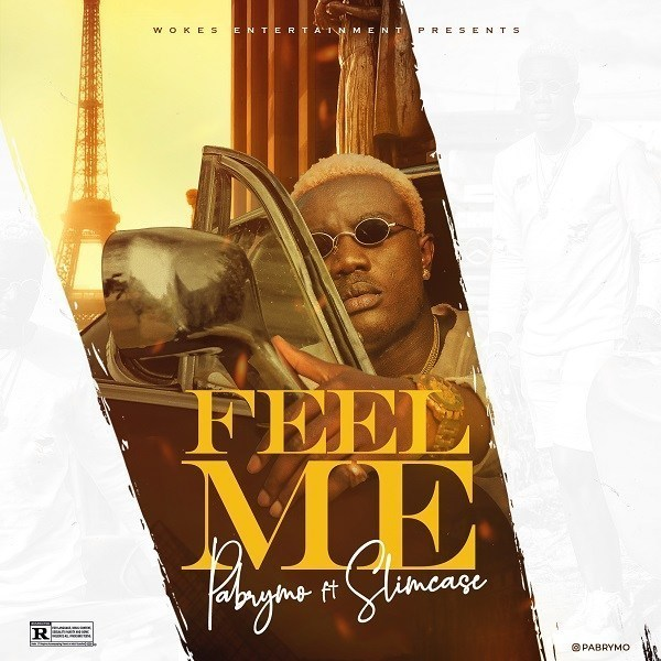 Music: PaBrymo Ft. Slimcase – Feel Me