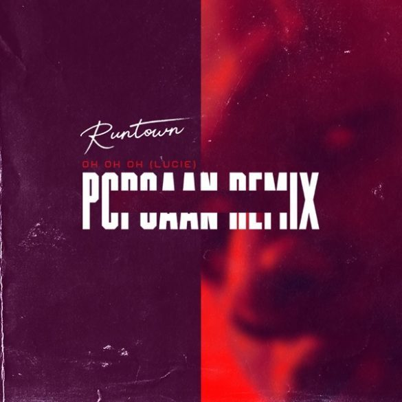 Music: Runtown Ft. Popcaan – Oh Oh Oh (Lucie Remix)