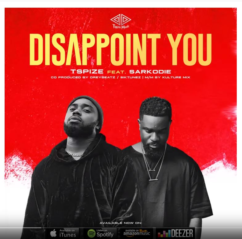 Music: Tspize – Disappoint You ft. Sarkodie