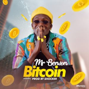 Music: Mr Benson - Bitcoins ( Prod. By Shocker)