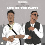 Music: Ziko Eazy ft. Koker – Life of the Party