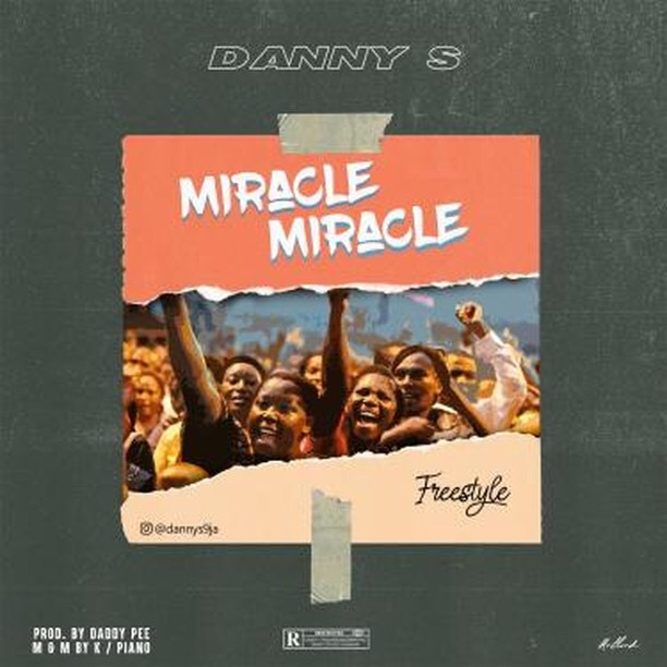 Music: Danny S – Miracle Miracle ( Freestyle)