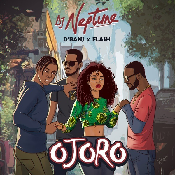 Music: DJ Neptune – Ojoro ft. D'Banj & Flash