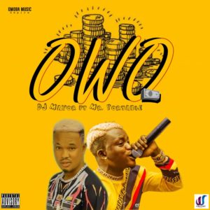 FAST DOWNLOAD: Dj Mayor Ft. Portable - Owo