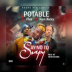 Music: Portable Ft 6tem Vs Naira Marley - Say No To Soapy