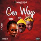 Music: Rawkey White X Portable & Mr Benson – CEO Way
