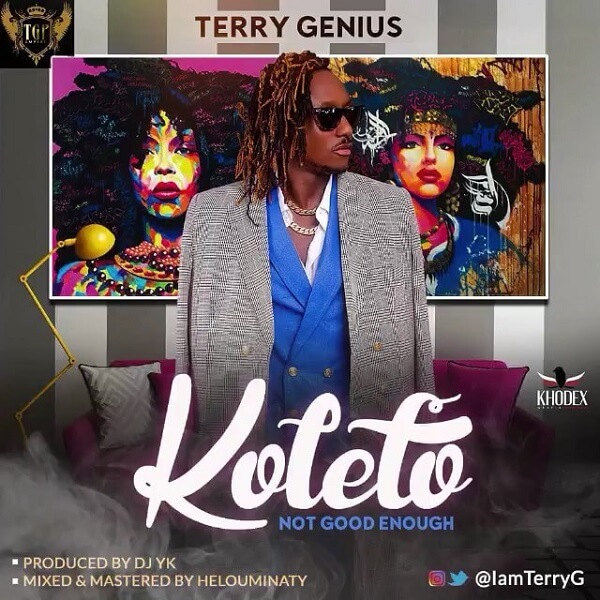 Music: Terry G – Koleto (Not Good Enough)