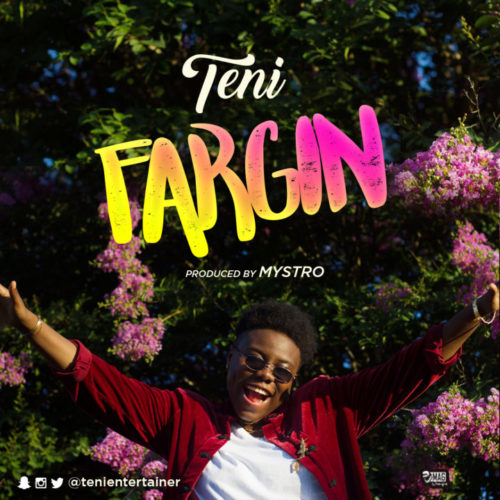 Music: Teni – Fargin