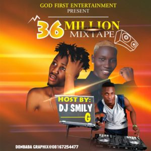 Mixtape: Young Fella x Dj Smilly G – 36 Million Mix