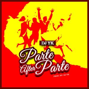FREEBEAT: Dj Yk - Parte After Parte ( Prod. By Dj Yk)