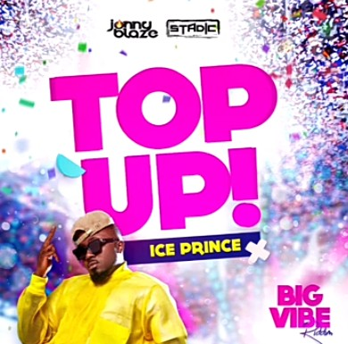 Music: Ice Prince – Top Up