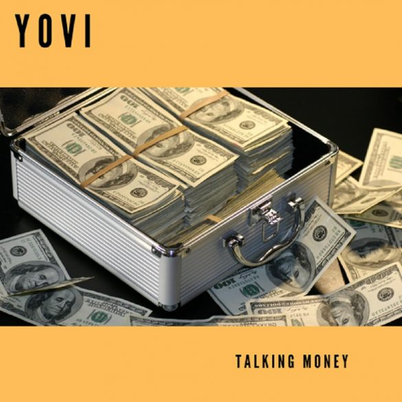 Music: Yovi – Talking Money
