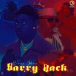 DOWNLOAD : Barry Jhay – Barry Back (EP)