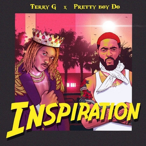 Music: Terry G & PrettyBoy Do – Inspiration