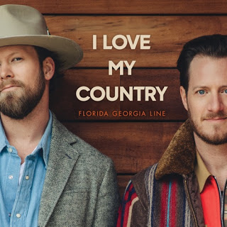 Florida Georgia Line – I Love You Country