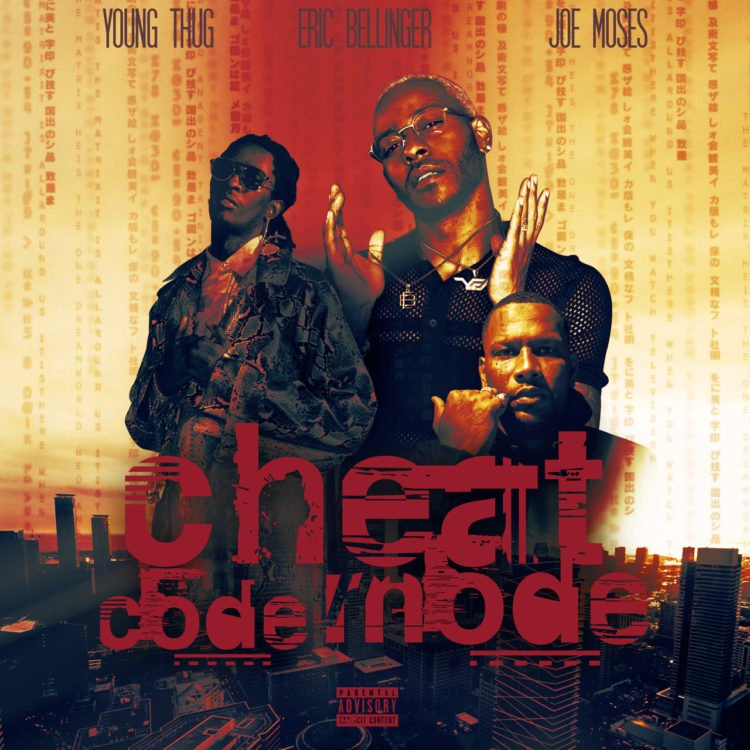 Eric Bellinger, Joe Moses & Nieman J – Cheat Code Mode (ft. Young Thug)
