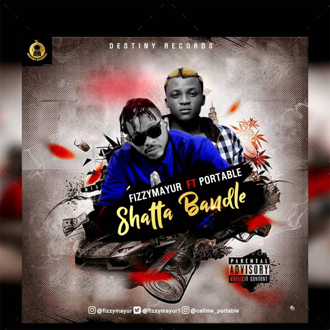 Efizzy Mayur - Shatta Bandle Ft. Portable