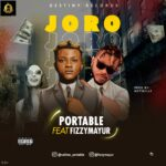 Portable - Joro Ft. Fizzy Mayur