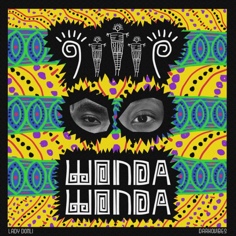 Lady Donli ft. DarkoVibes – Wonda Wonda
